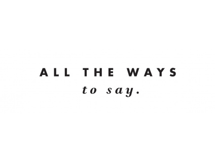 All the ways to say
